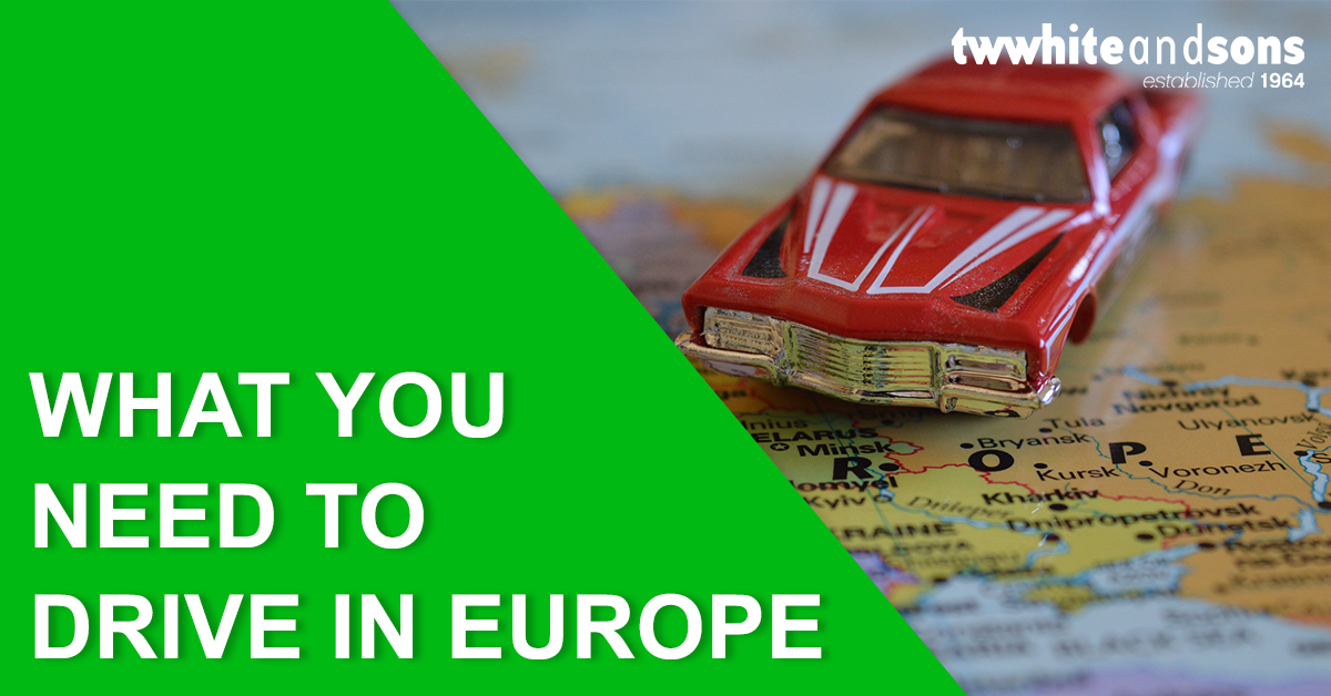 What you need to drive in Europe