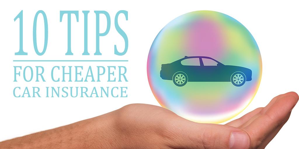 10 Tips for Cheaper Car Insurance