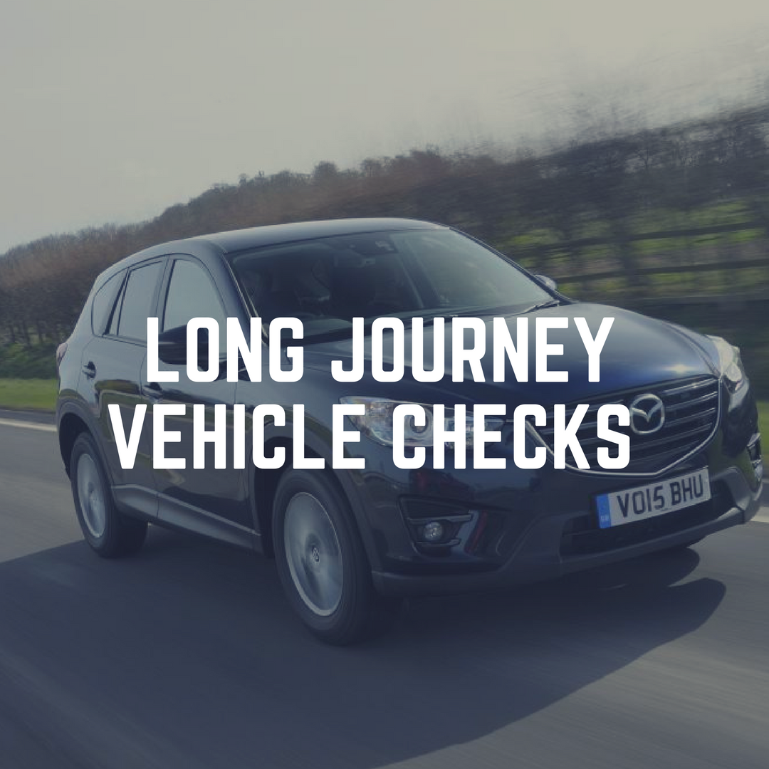 Vehicle checks to make before a long journey