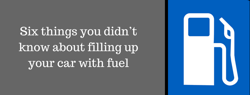 Six facts about filling up your car with fuel