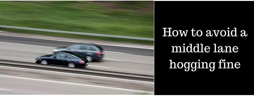 How to avoid a middle lane hogging fine