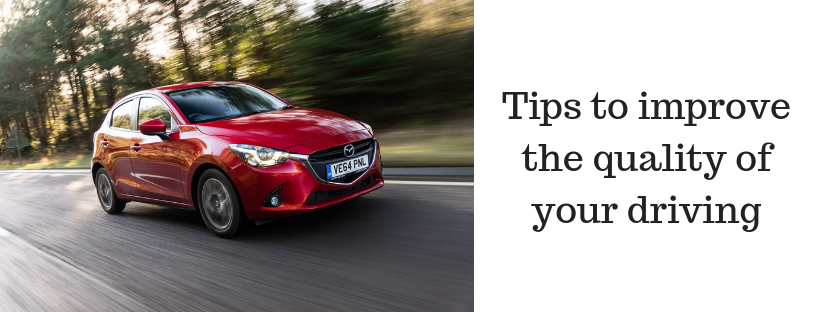 Tips to improve the quality of your driving