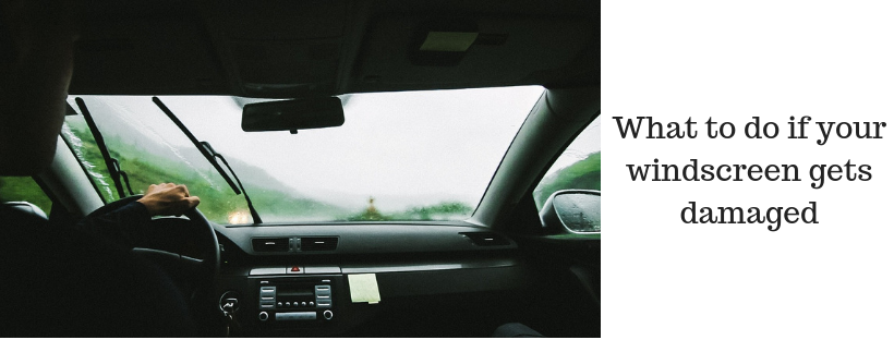 What to do if your windscreen gets damaged